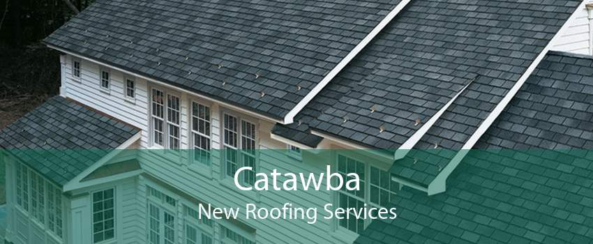 Catawba New Roofing Services