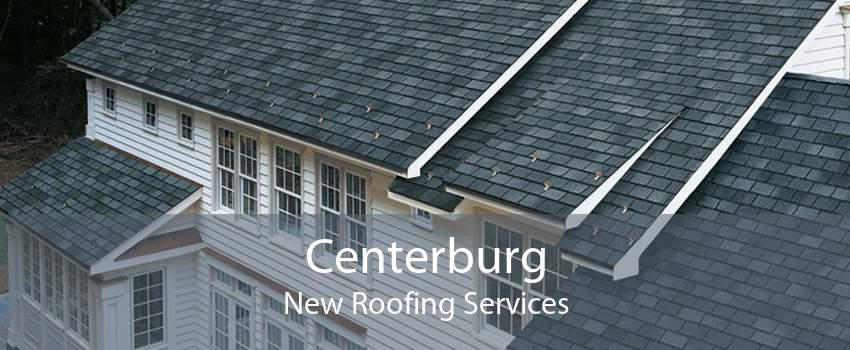 Centerburg New Roofing Services