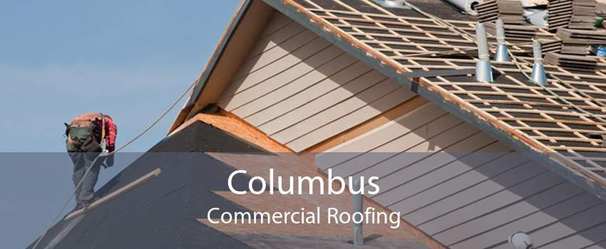 Columbus Commercial Roofing