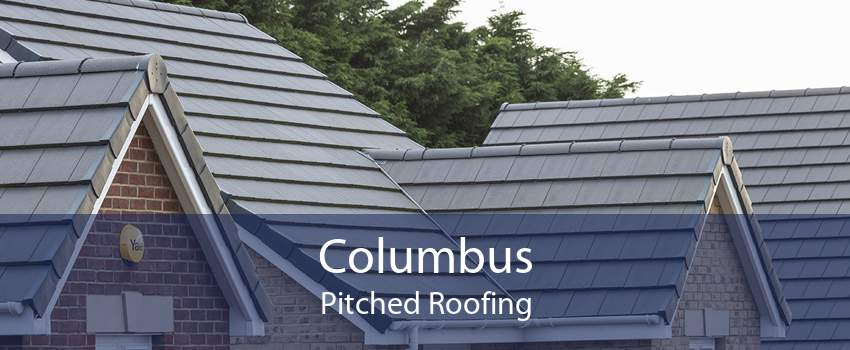 Columbus Pitched Roofing