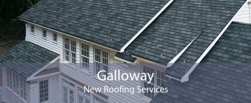 Galloway New Roofing Services