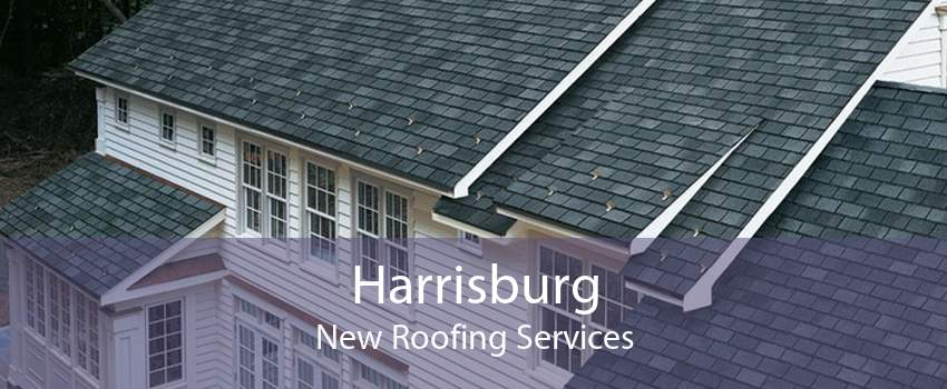 Harrisburg New Roofing Services