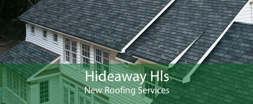 Hideaway Hls New Roofing Services