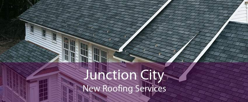 Junction City New Roofing Services