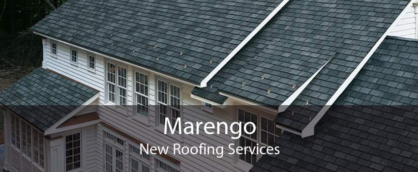 Marengo New Roofing Services