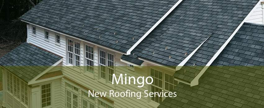 Mingo New Roofing Services