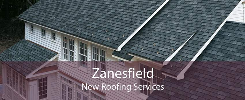 Zanesfield New Roofing Services